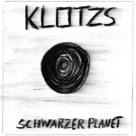 """Klotzs """"Schwarzer Planet"""" / 2014"""